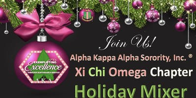 Alpha Kappa Alpha Sorority Inc. | Xi Chi Omega Chapter|  Holiday Mixer