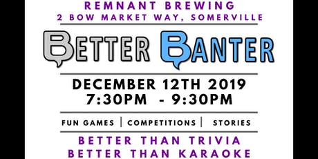 Better Banter @ Remnant Brewing tickets