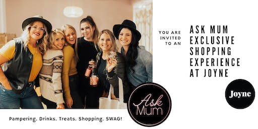Ask Mum Exclusive Shopping Experience at JOYNE