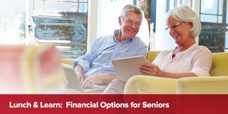 Lunch & Learn - Financial Options for Seniors - Presented by Mark Moore & Jay Nauta of the MooreTeam tickets
