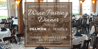 Wine Pairing Dinner Featuring Palmer and Paumanok Vineyards