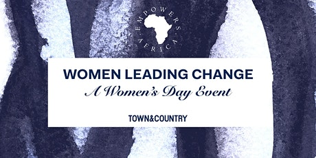 Empowers Africa Annual Event: Women Leading Change tickets