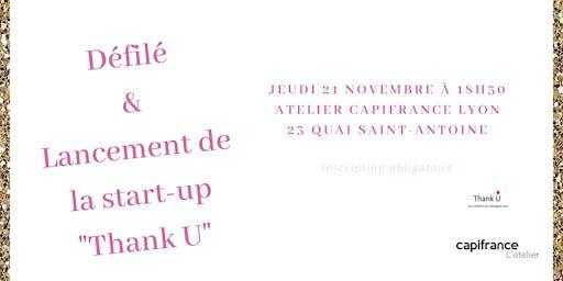 """Défilé et présentation de la start-up """"Thank U"""""""