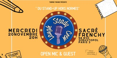 Laugh Steady Crew - Open Mic & Guest