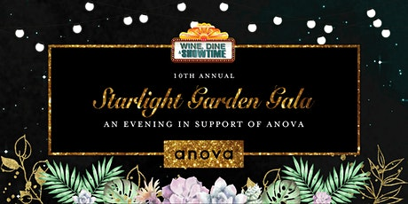 Wine, Dine & Showtime: Starlight Garden Gala tickets