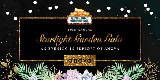 Wine, Dine & Showtime: Starlight Garden Gala