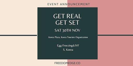 GET REAL women's fertility. GET SET  in S.Korea