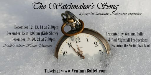 The Watchmaker's Song | Fri. Dec. 20 (7:30pm)