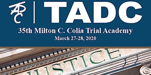 TADC Milton C. Colia Trial Academy