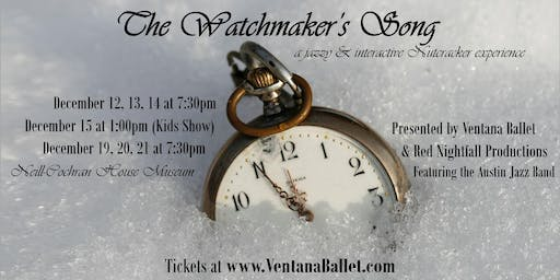 The Watchmaker's Song   Sat. Dec. 14 (7:30pm)