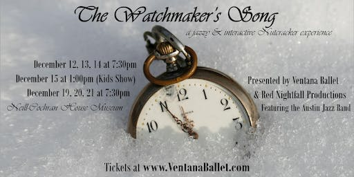 The Watchmaker's Song   Thu. Dec. 12 (7:30pm)