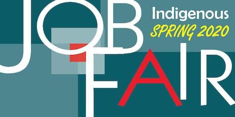 Indigenous Spring Job Fair 2020 tickets