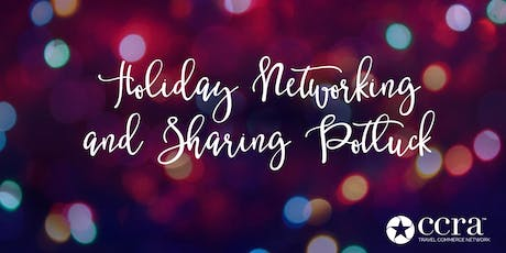 CCRA Toledo Area Chapter Meeting Holiday Networking and Sharing Potluck tickets