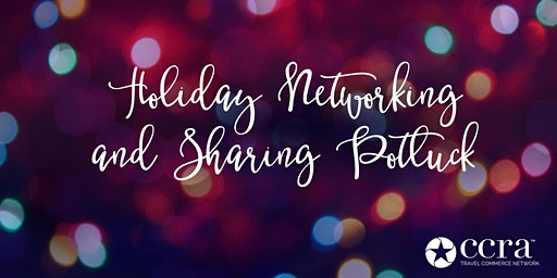 CCRA Toledo Area Chapter Meeting Holiday Networking and Sharing Potluck