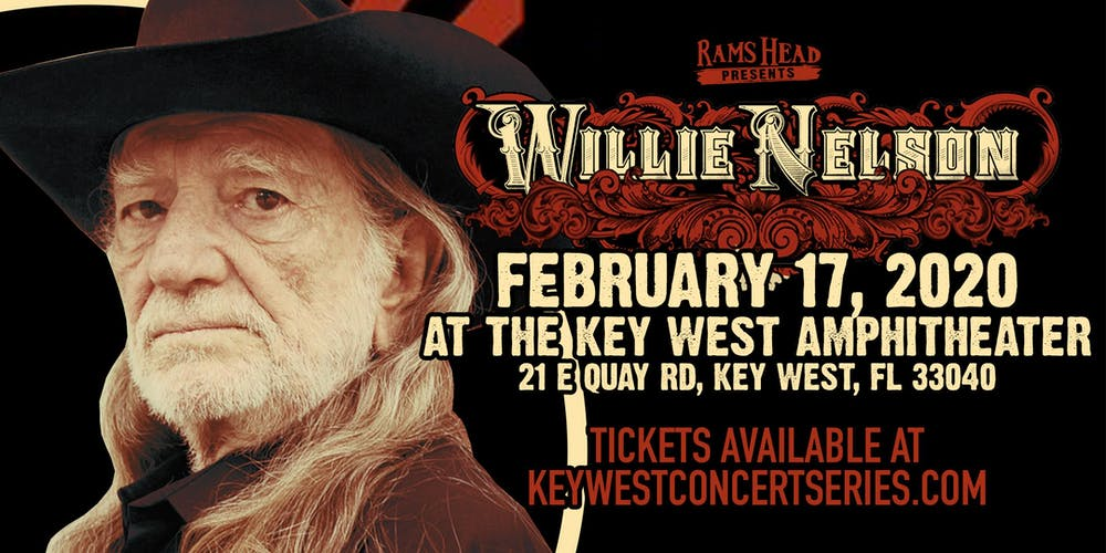 Key West Events April 2020.Willie Nelson At The Key West Amphitheater Tickets Mon Feb