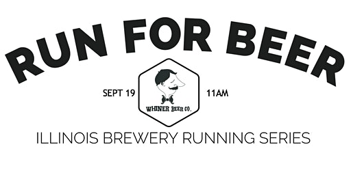 Beer Run - Whiner Beer | Part of the 2020 Illinois Brewery Running Series
