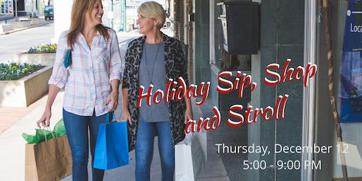 Holiday Sip, Shop and Stroll