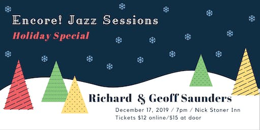 Encore! Jazz Sessions Holiday Special (Richard & Geoff Saunders)