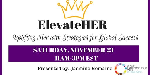 ElevateHER: Uplifting Her with Strategies for Global Success!