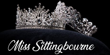 Miss Sittingbourne 2020 Carnival Selection Event tickets