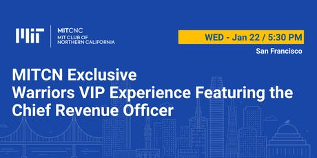 MITCNC Exclusive - Warriors VIP Game Experience Featuring the Chief Revenue Officer tickets