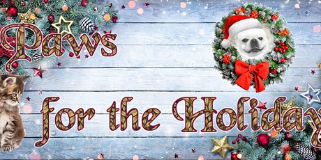 7th Annual Paws for the Holiday II tickets