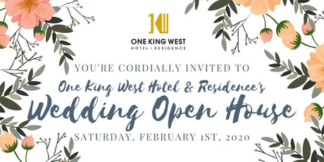 One King West's Wedding Open House | 2020 tickets