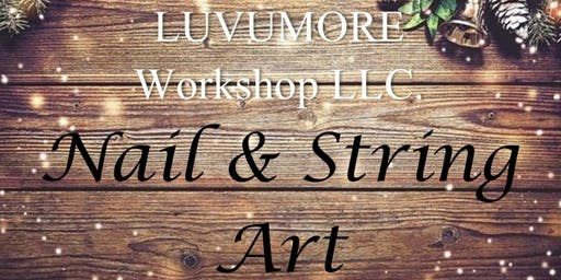 LUVUMORE Workshop LLC. Nail & String Art