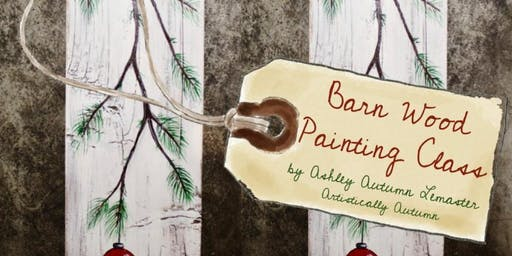 Barn Wood Painting Class - Christmas at The Village