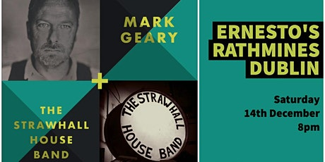 Mark Geary + The Strawhall House Band at Ernesto's Café tickets