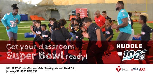 NFL PLAY 60: Huddle Up and Get Moving! Virtual Field Trip