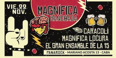 Magnifica Ranchada