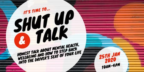 Shut Up and Talk! - Mental Health and Wellbeing Workshop tickets