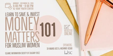 Learn to Save & Invest - Money Matters 101 for Muslim Women tickets