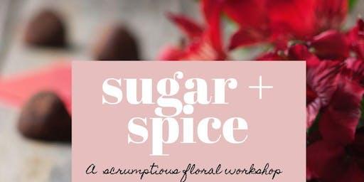Sugar + Spice: A Scrumptious Floral Workshop (Feb 13th)