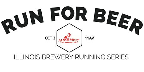 Beer Run - Alarmist Brewing | Part of the 2020 IL Brewery Running Series tickets