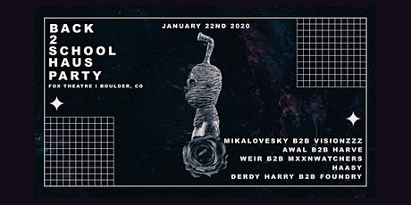 BACK2SCHOOL HAUS PARTY feat. DERDY HARRY B2B FOUNDRY, HAASY & MORE tickets