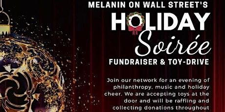 A Holiday Soiree With Melanin On Wall Street Org tickets