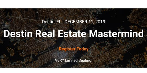 Destin Real Estate Mastermind
