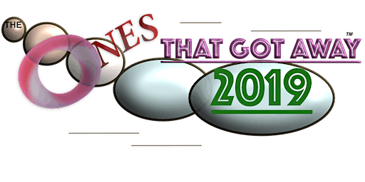 The Ones That Got Away 2019