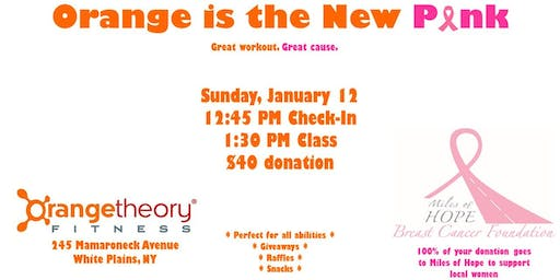 Orange is the New Pink: A Fundraiser for Miles of Hope