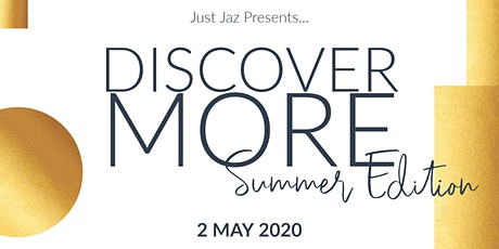 Discover More: Summer Edition tickets
