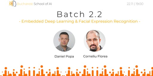 Batch 2.2: Embedded Deep Learning & Facial Expression Recognition