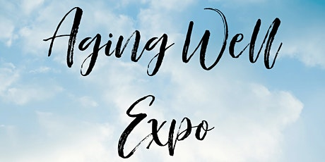 Aging Well Expo tickets