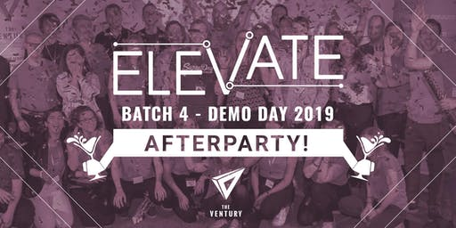 Afterparty - Elevate Demo Day #4