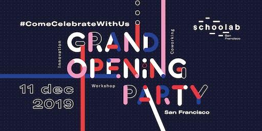Grand Opening Schoolab San Francisco