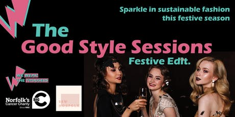 The Good Style Sessions: Festive Edit. tickets