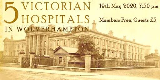 5 Victorian Hospitals in Wolverhampton
