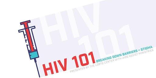 HIV 101: Breaking Down Stigma and Barriers