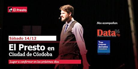 El Presto   Periodismo libre y el poder   Edición Córdoba entradas